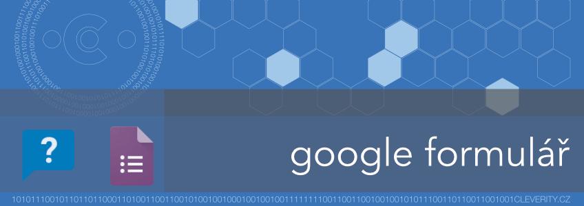 Google formulář, Google formuláře