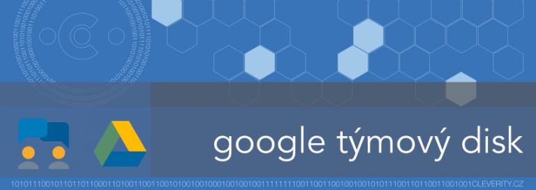 Sedm kulí pro Google Týmové disky
