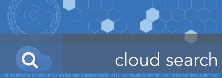 Vaše výkonná asistentka se jmenuje Cloud Search